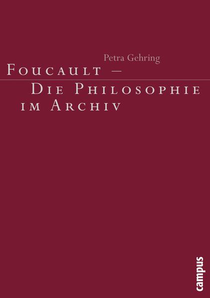 Foucault - Die Philosophie im Archiv als Buch (kartoniert)