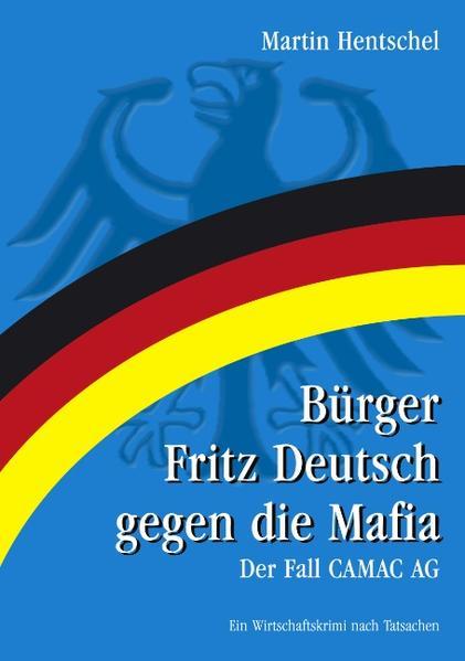 Bürger Fritz Deutsch gegen die Mafia als Buch (kartoniert)
