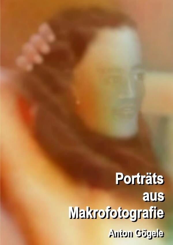 Porträts aus Makrofotografie als Buch (kartoniert)