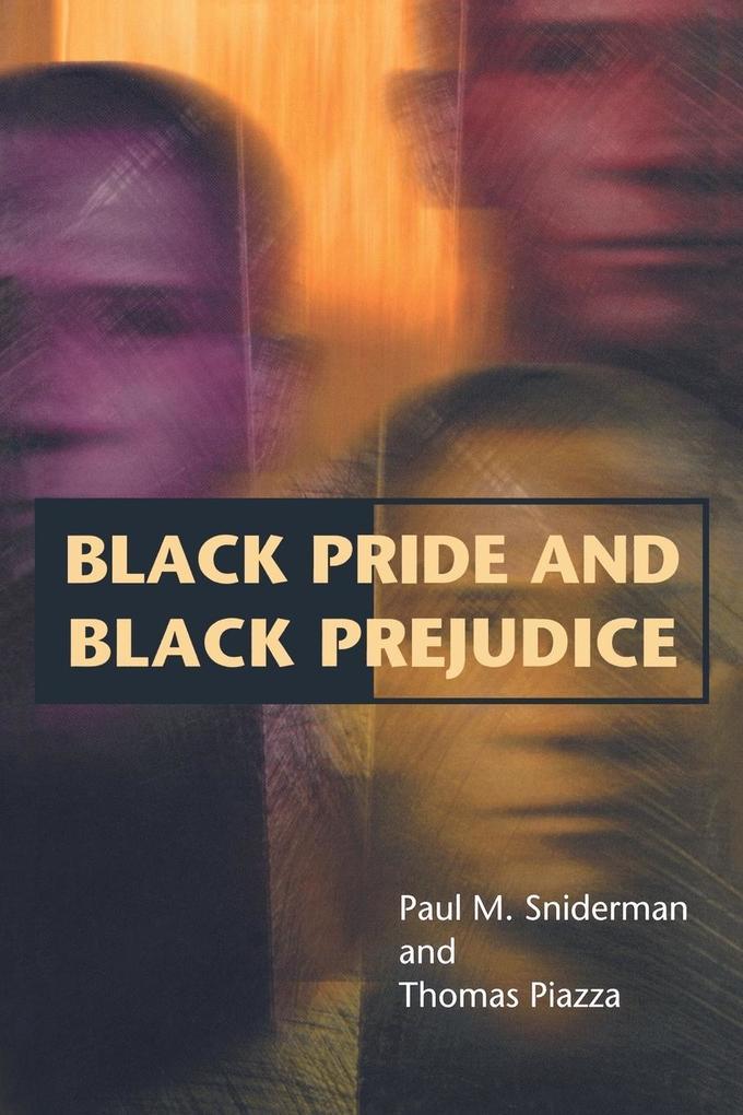 Black Pride and Black Prejudice als Taschenbuch