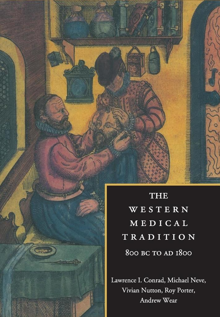 The Western Medical Tradition als Buch (kartoniert)