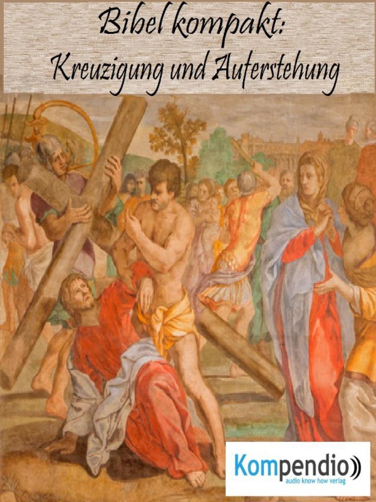 Kreuzigung und Auferstehung als eBook epub