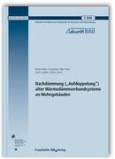 """Nachdämmung (""""Aufdoppelung"""") alter Wärmedämmverbundsysteme an Wohngebäuden."""