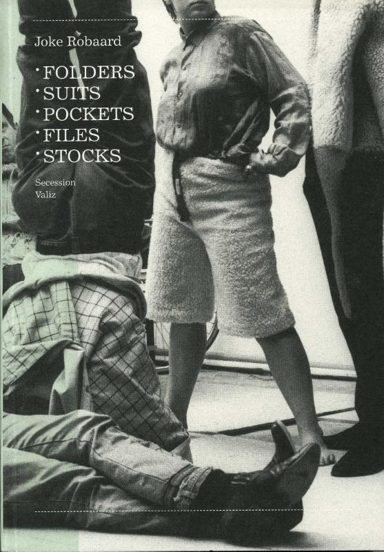 Joke Robaard: Folders, Suits, Pockets, Files, Stocks als Taschenbuch