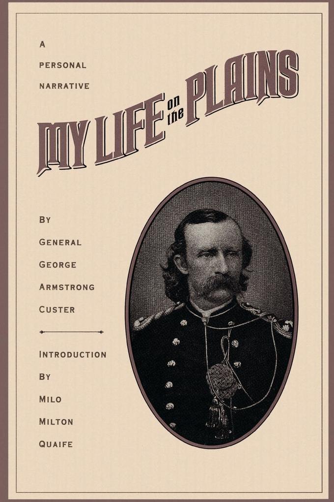 My Life on the Plains als Taschenbuch