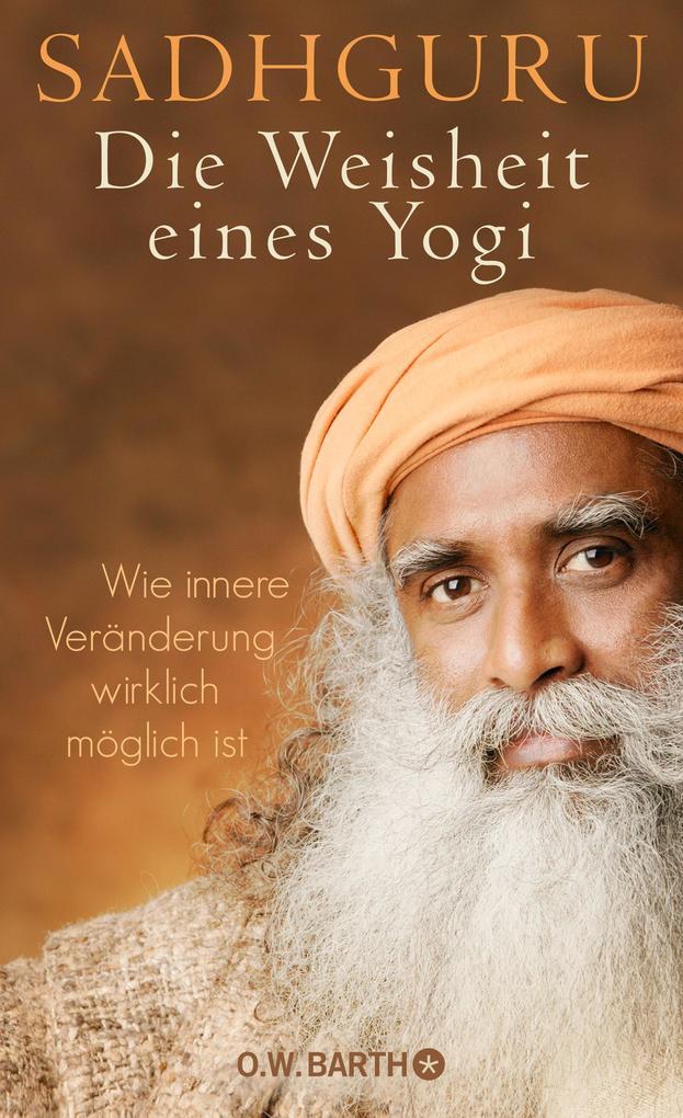 Die Weisheit eines Yogi als Buch (gebunden)
