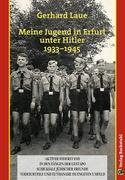 Meine Jugend in Erfurt unter Hitler 1933-1945