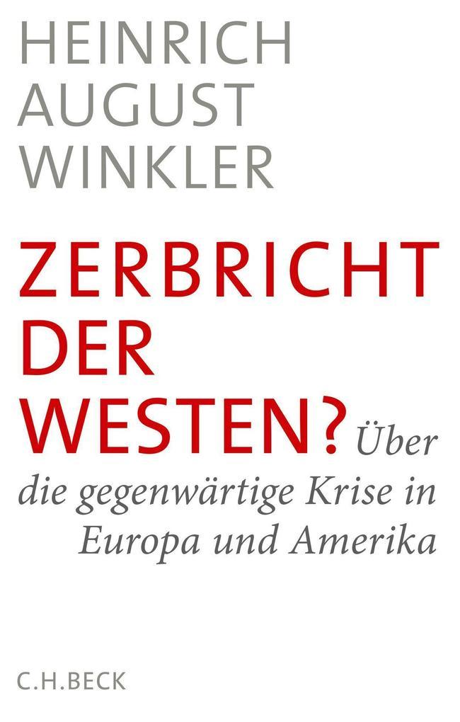 Zerbricht der Westen? als Buch (gebunden)