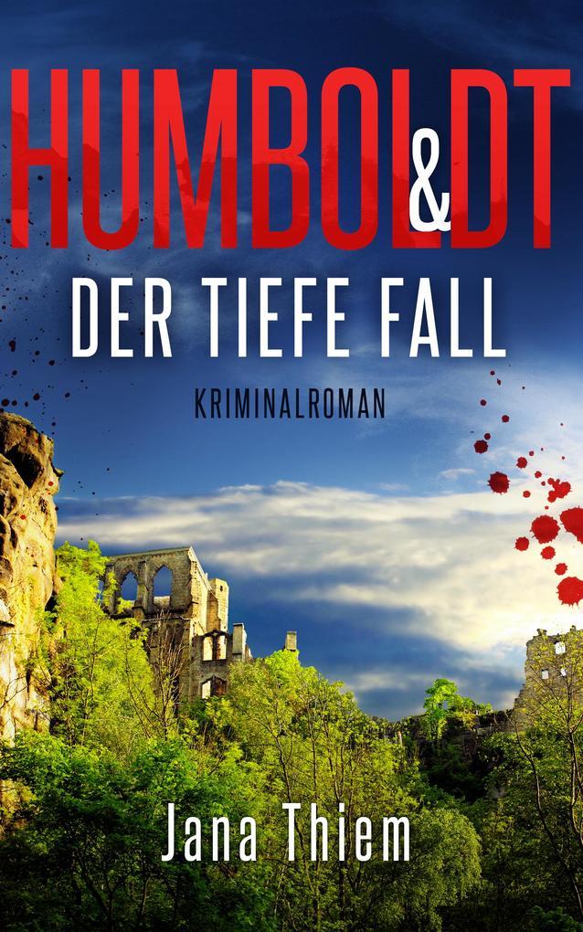 Humboldt und der tiefe Fall als eBook epub