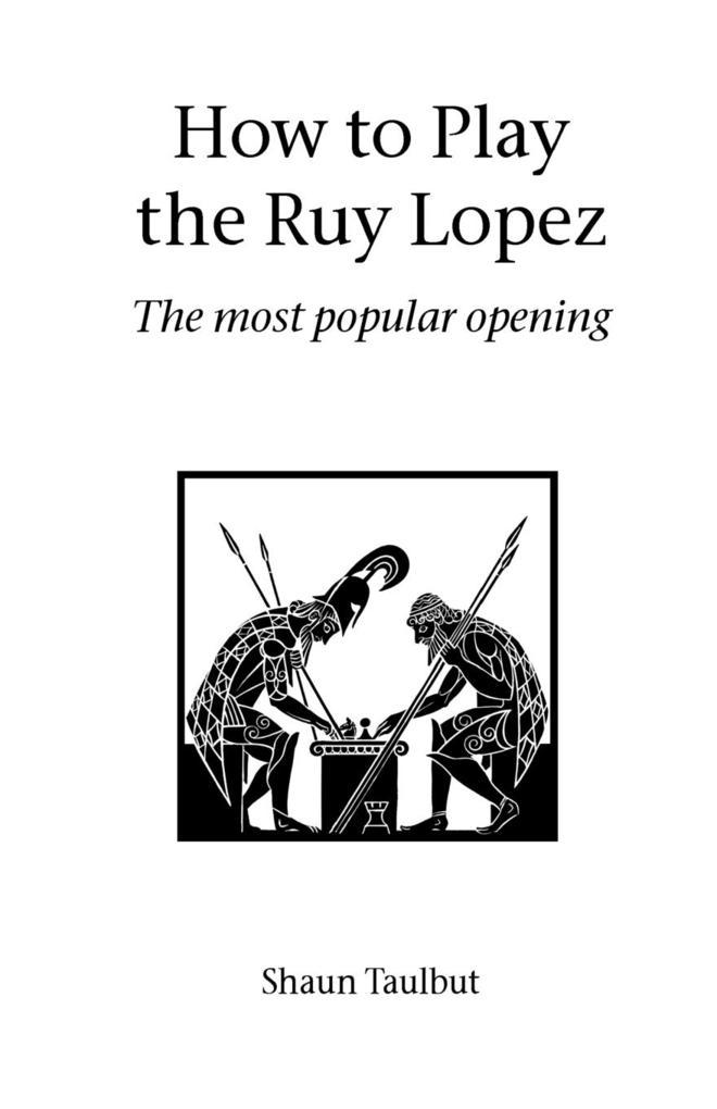 How to Play the Ruy Lopez als Taschenbuch