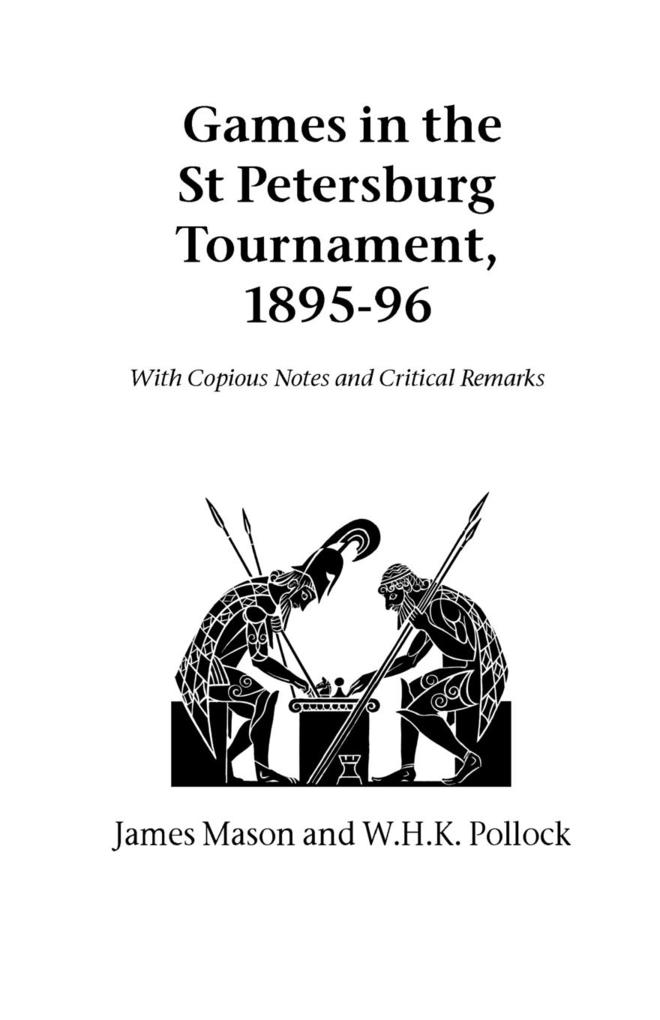 Games in the St. Petersburg Tournament, 1895-96 als Taschenbuch