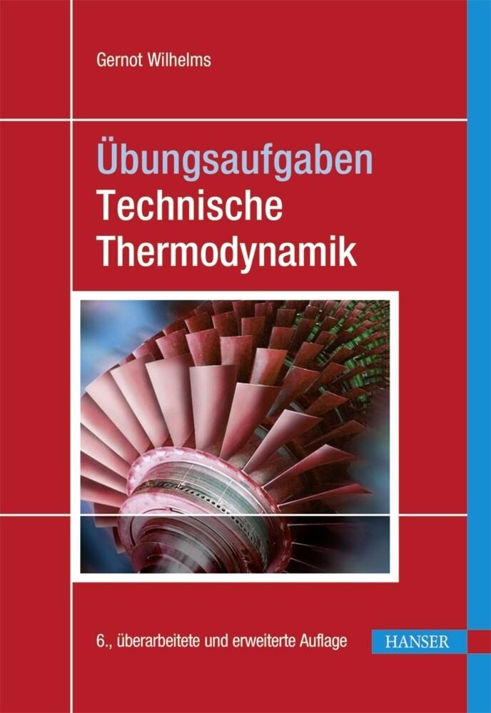 Übungsaufgaben Technische Thermodynamik als Buch (kartoniert)