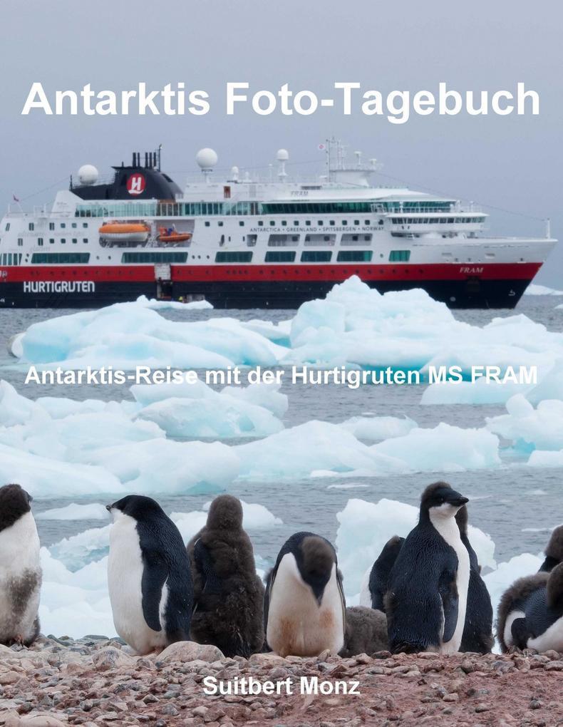 Antarktis Foto-Tagebuch als eBook epub