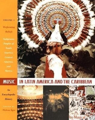 Music in Latin America and the Caribbean: An Encyclopedic History als Buch (gebunden)