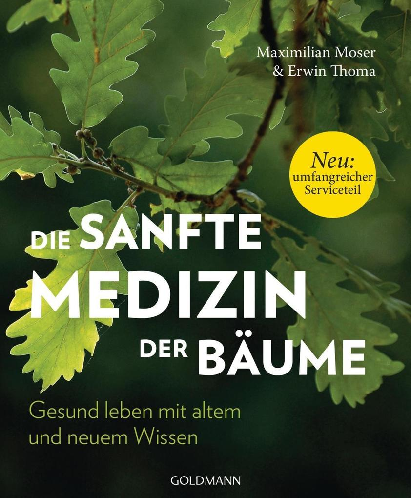 Die sanfte Medizin der Bäume als Taschenbuch