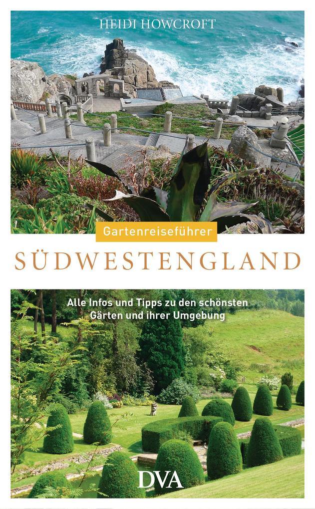 Gartenreiseführer Südwestengland als Buch (kartoniert)