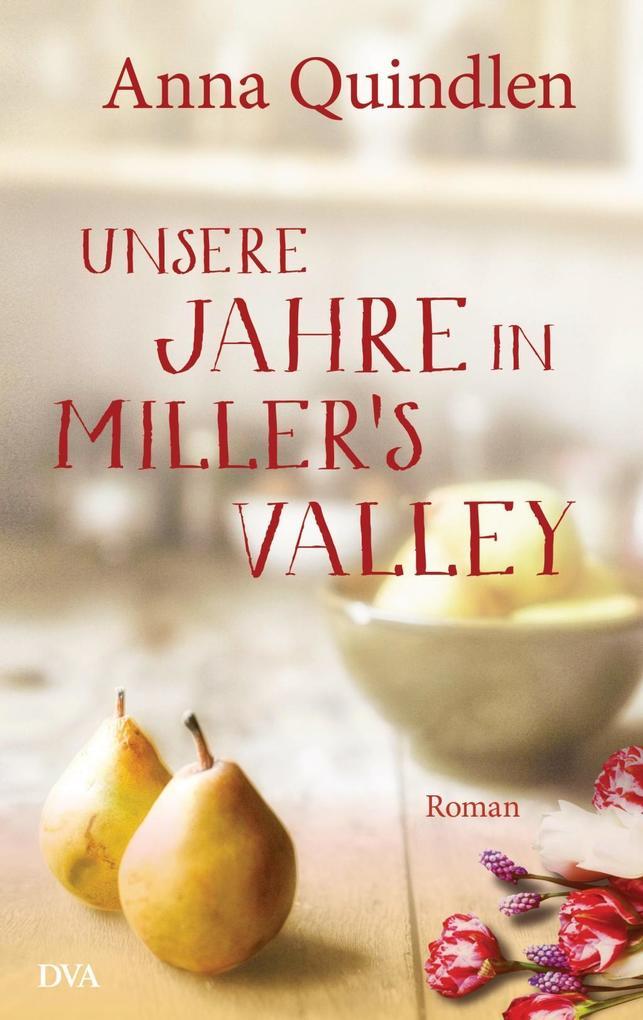 Unsere Jahre in Miller's Valley als Buch (gebunden)