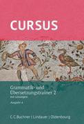 Cursus - Ausgabe A. Grammatik- und Übersetzungstrainer 2