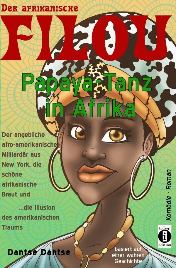 Der afrikanische FILOU - Papaya-Tanz in Afrika als Buch (kartoniert)