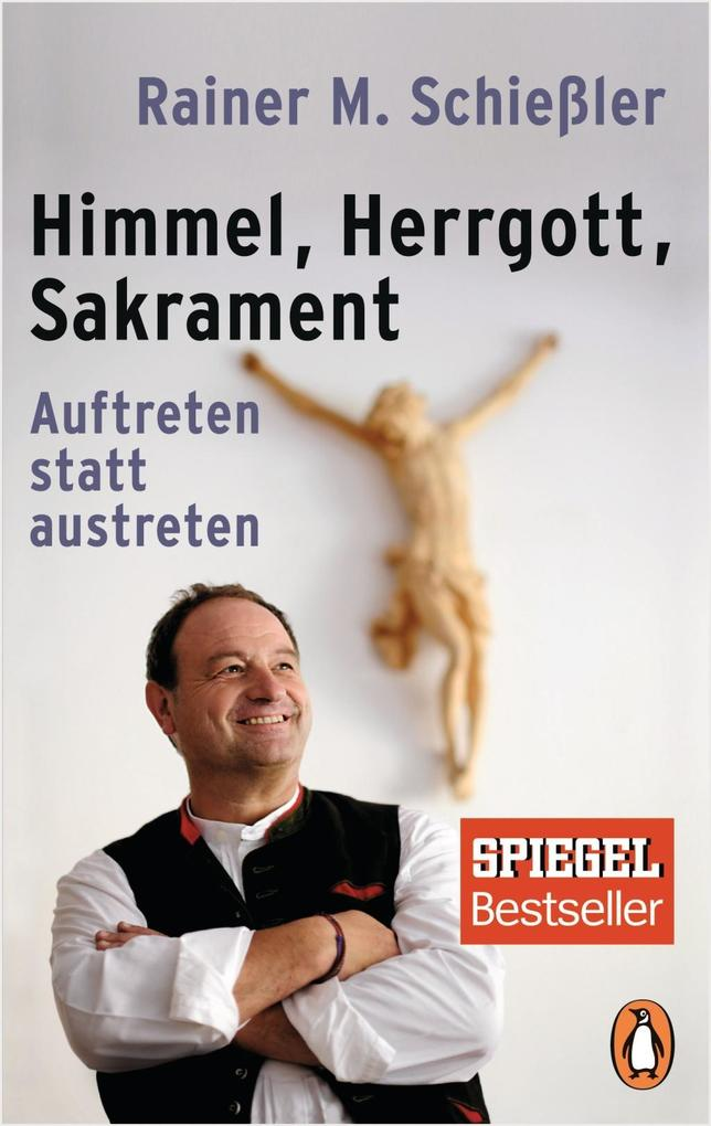 Himmel - Herrgott - Sakrament als Taschenbuch