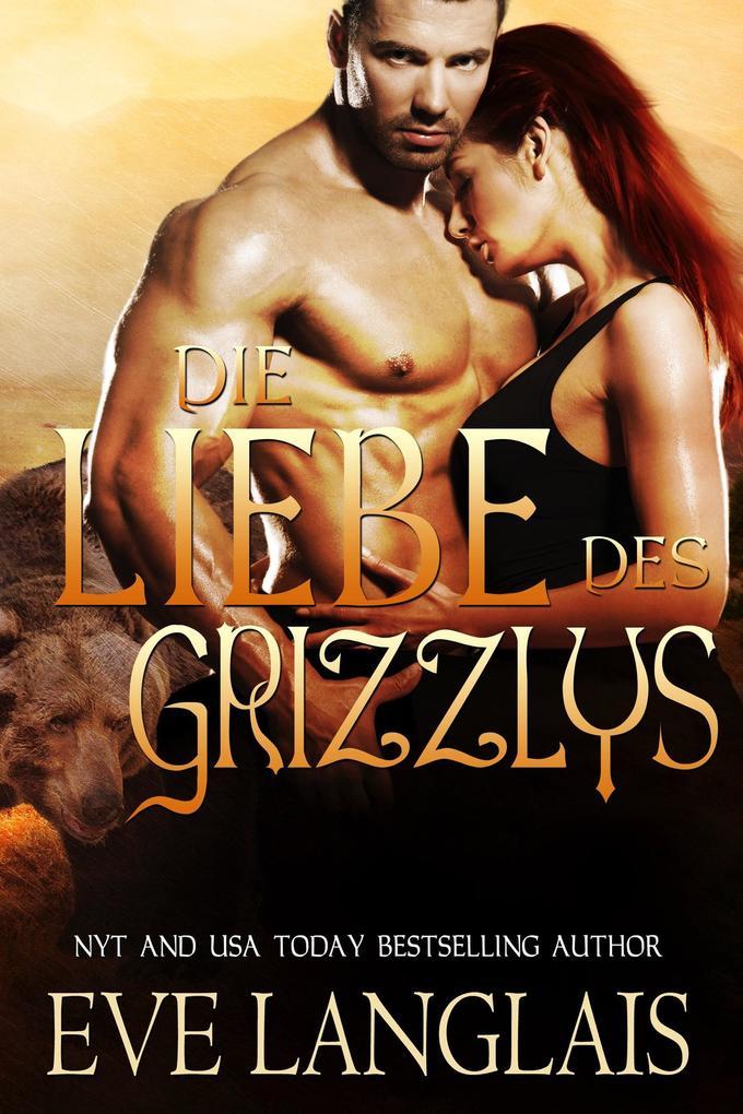 Die Liebe des Grizzlys (Kodiak Point, #5) als eBook epub