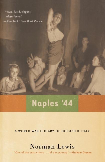 Naples '44: A World War II Diary of Occupied Italy als Taschenbuch