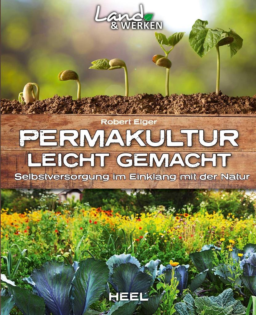 Permakultur leicht gemacht als Buch (kartoniert)