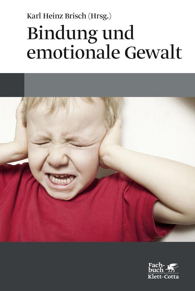 Bindung und emotionale Gewalt als Buch (gebunden)