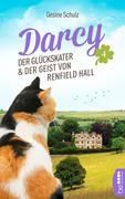 Darcy - Der Glückskater und der Geist von Renfield Hall