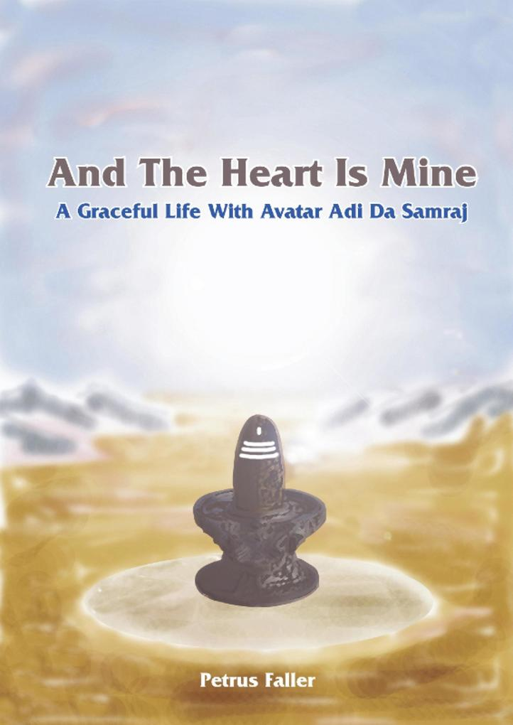 And The Heart Is Mine als eBook epub