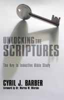 Unlocking the Scriptures: The Key to Inductive Bible Study als Taschenbuch