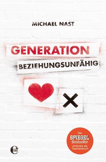 Generation Beziehungsunfähig als Buch (kartoniert)