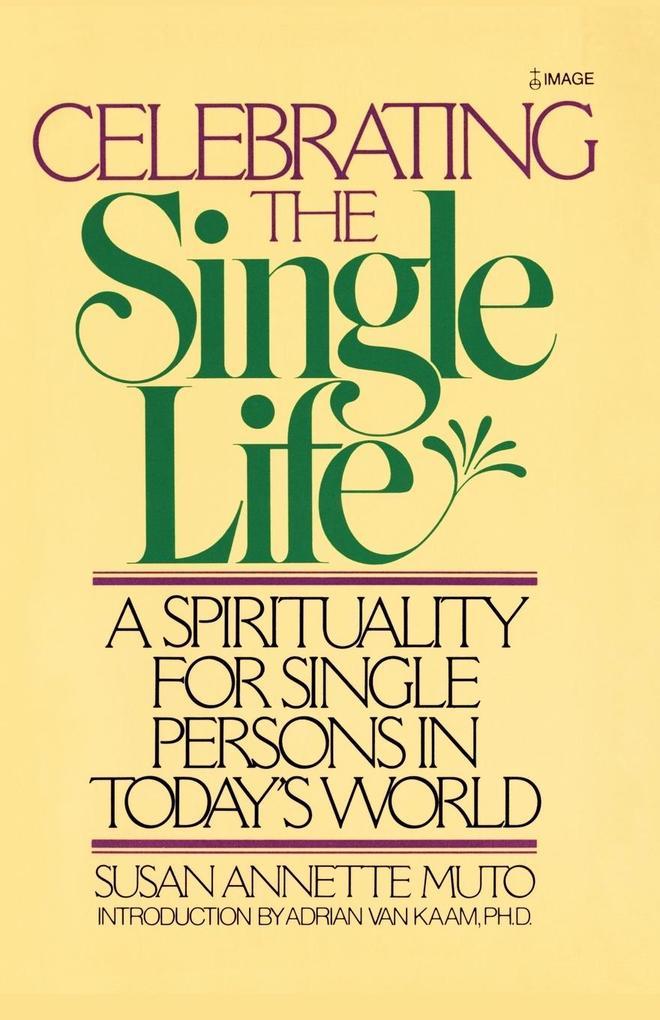 Celebrating the Single Life als Taschenbuch
