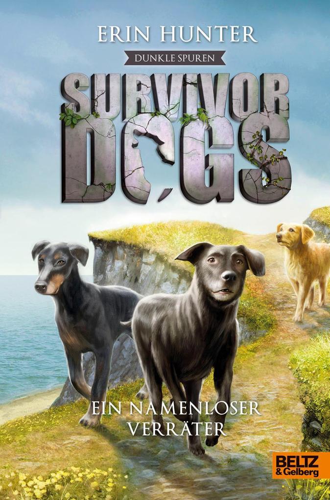 Survivor Dogs - Dunkle Spuren. Ein namenloser Verräter als eBook epub