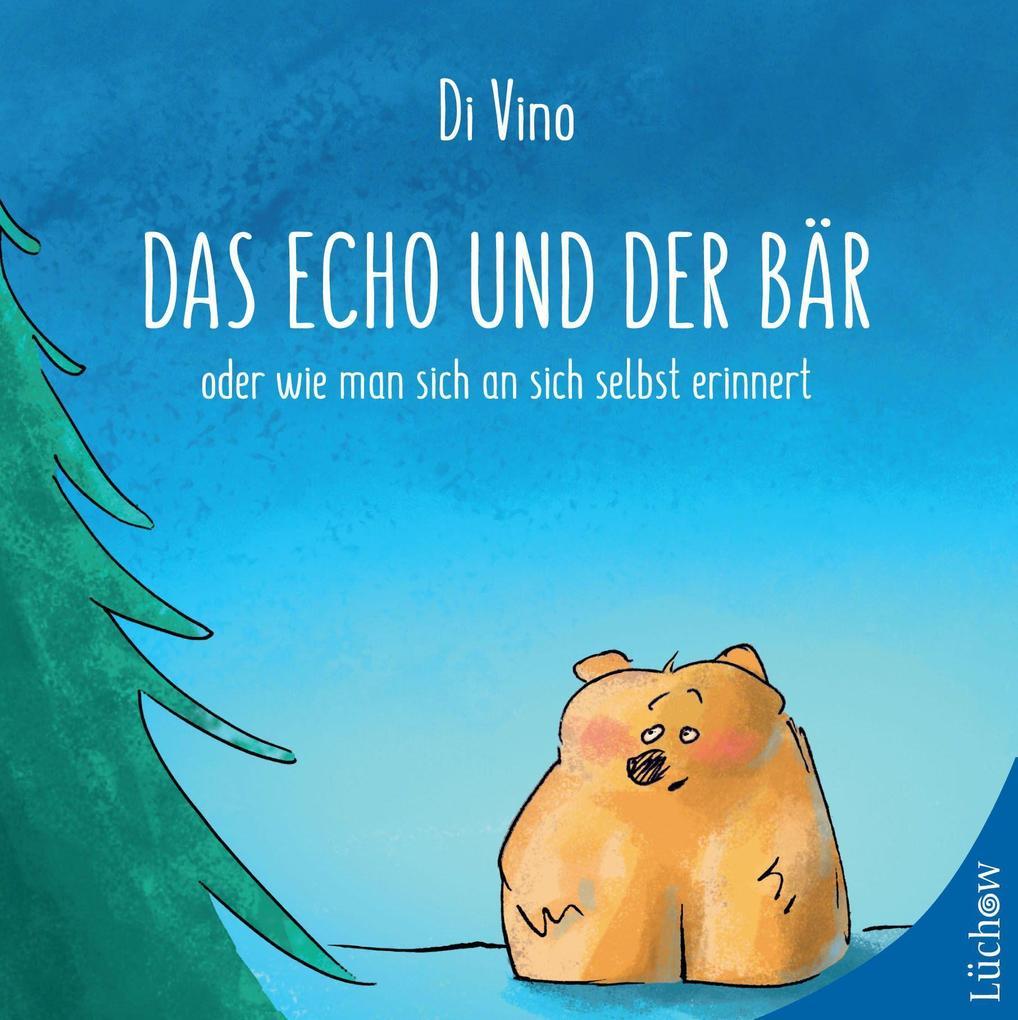 Das Echo und der Bär als Buch (gebunden)