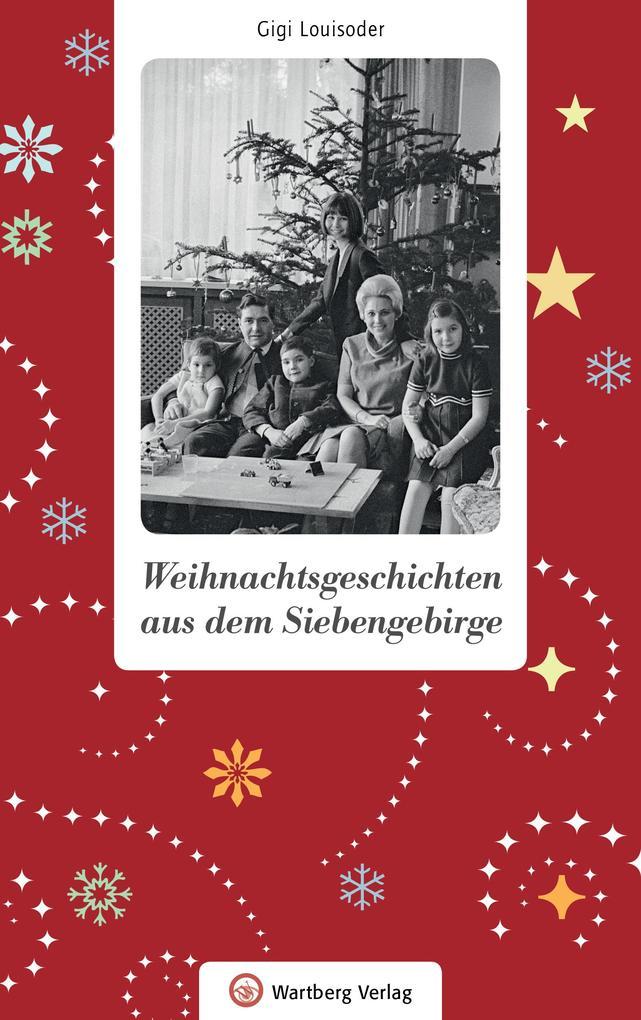 Weihnachtsgeschichten aus dem Siebengebirge als Buch (gebunden)