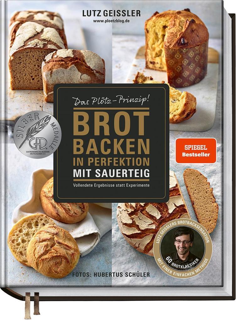 Brot backen in Perfektion mit Sauerteig als Buch (gebunden)