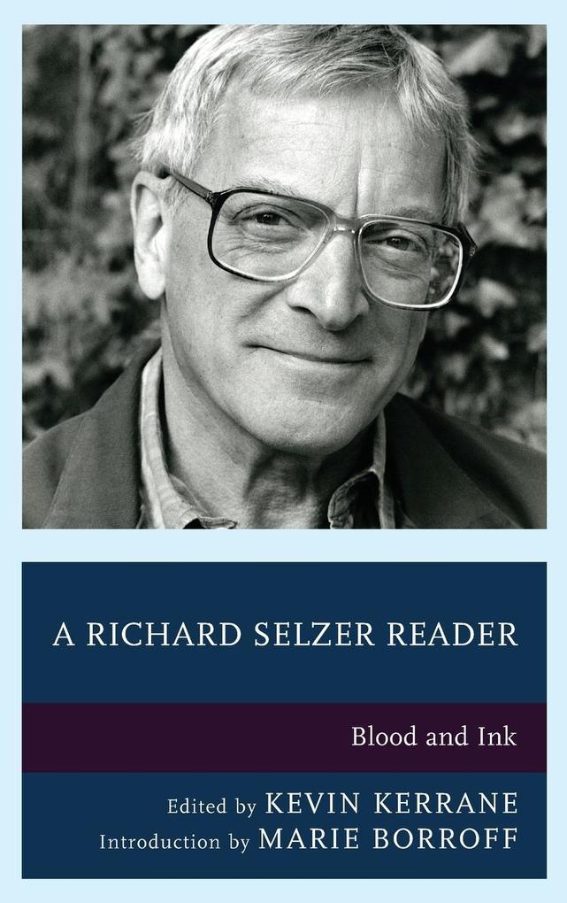 A Richard Selzer Reader als Buch (gebunden)