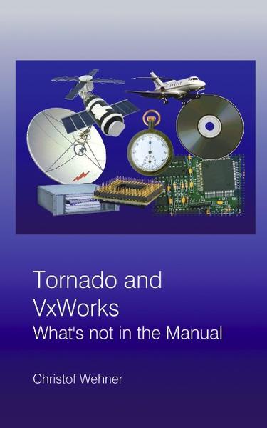 Tornado and VxWorks als Buch (gebunden)