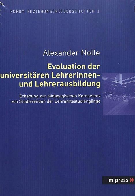 Evaluation der universitären Lehrerinnen- und Lehrerausbildung als Buch (kartoniert)