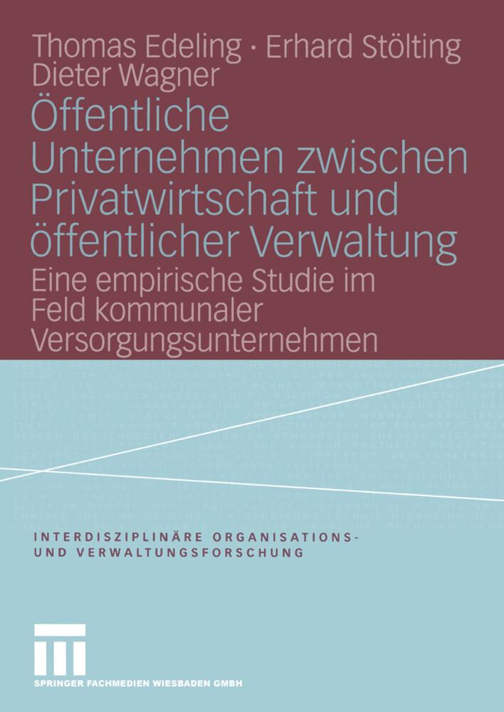 Öffentliche Unternehmen zwischen Privatwirtschaft und öffentlicher Verwaltung als Buch (gebunden)