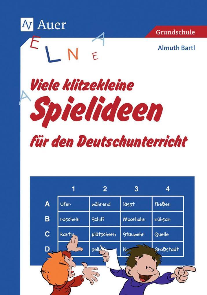 Viele klitzekleine Spielideen für den Deutschunterricht als Buch (kartoniert)
