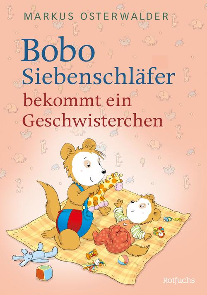 Bobo Siebenschläfer bekommt ein Geschwisterchen als eBook epub