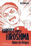 Barfuss durch Hiroshima 1