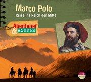 Abenteuer & Wissen: Marco Polo