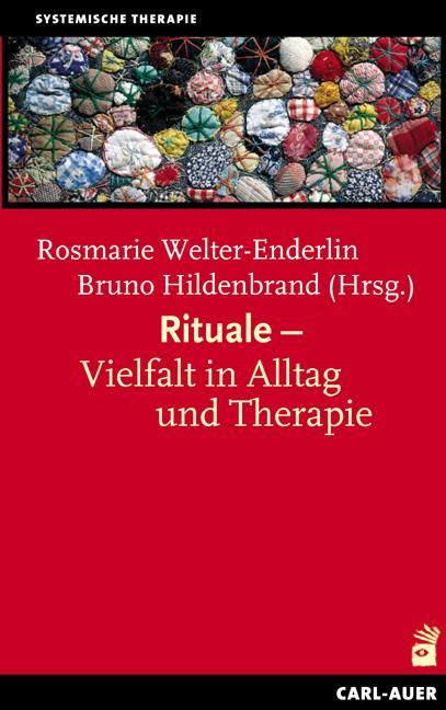 Rituale - Vielfalt in Alltag und Therapie als Buch (kartoniert)