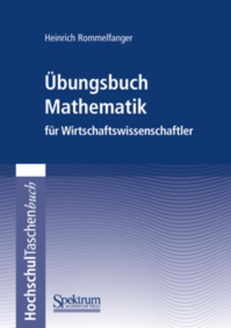 Übungsbuch Mathematik für Wirtschaftswissenschaftler als Buch (gebunden)