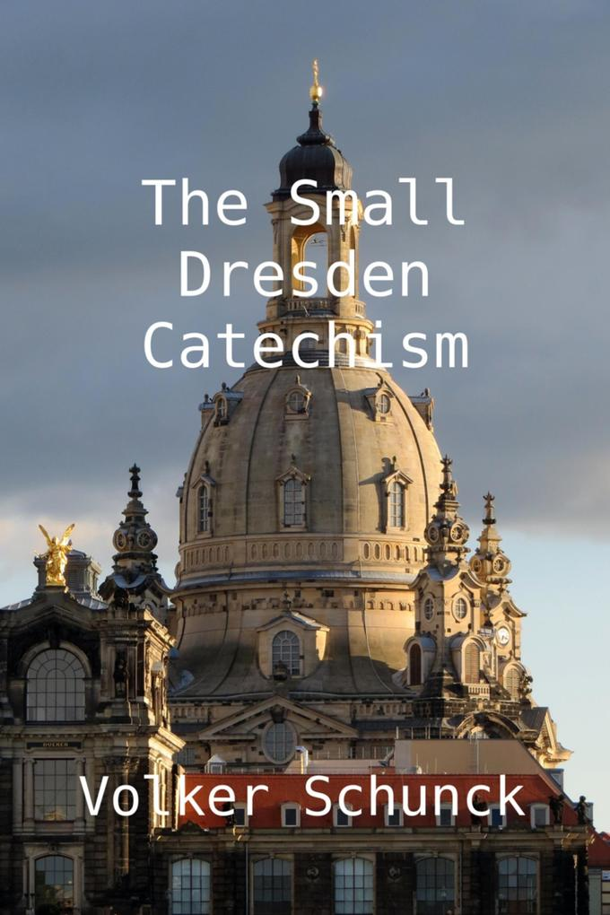 The Small Dresden Catechism als eBook epub