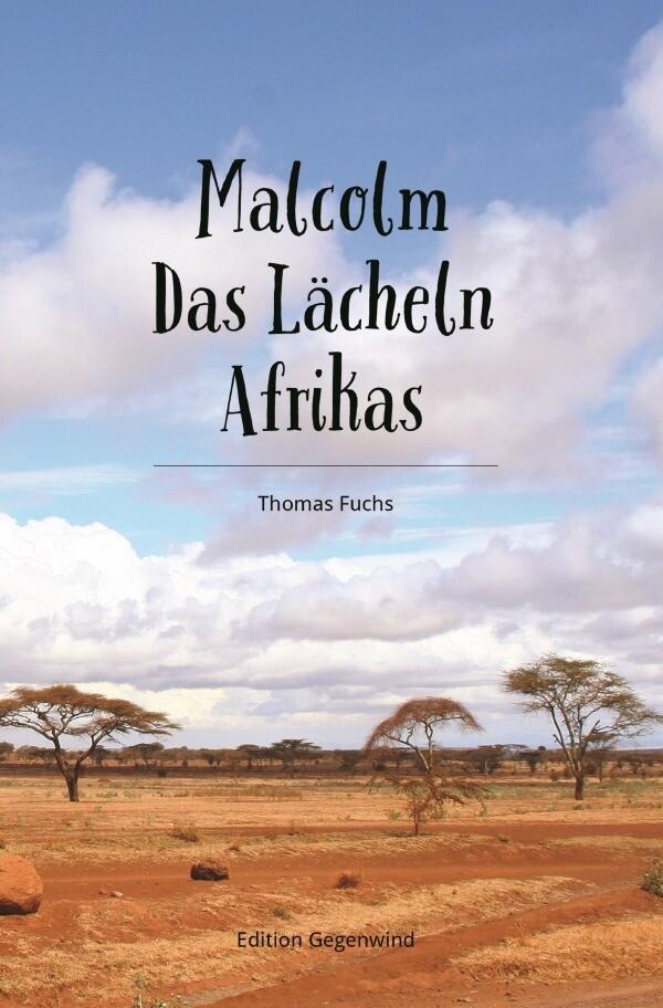 Malcolm - Das Lächeln Afrikas als Buch (kartoniert)