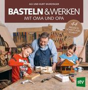 Basteln & Werken mit Oma und Opa